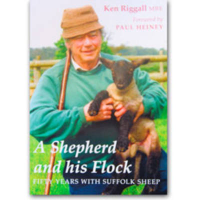 A Shepherd and His Flock: 50 Years with Suffolk Sheep