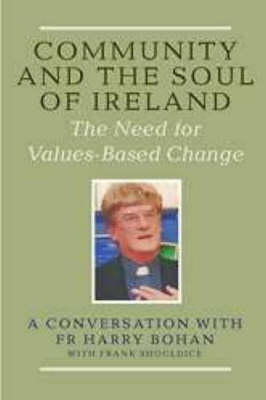 Community and the Soul of Ireland: The Need for Values-based Change