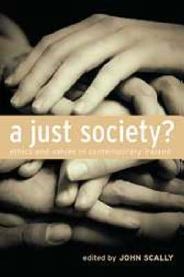 A Just Society?: Ethics and Values in Contemporary Ireland