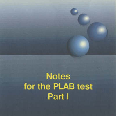 The Notes for the PLAB Test Part 1