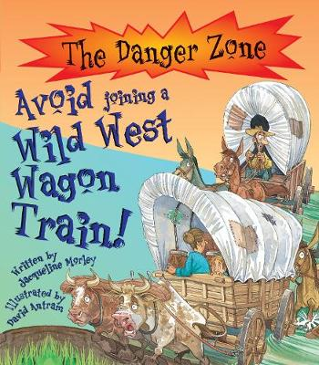 Avoid Joining A Wild West Wagon Train!