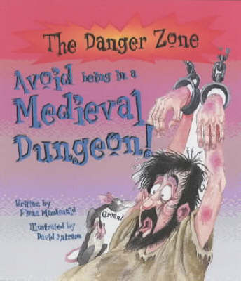 Avoid Being a Prisoner in a Medieval Dungeon!