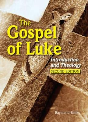 The Gospel of Luke: Introduction and Theology