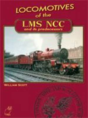 Locomotives of the LMS NCC and Its Predecessors