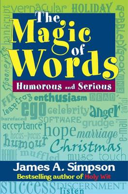 The magic of words: Humorous and serious