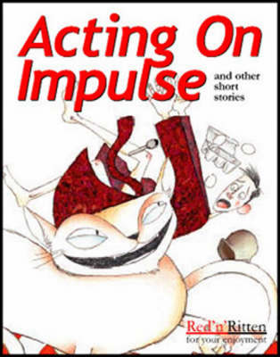 Acting on Impulse and Other Short Stories: Tape 2