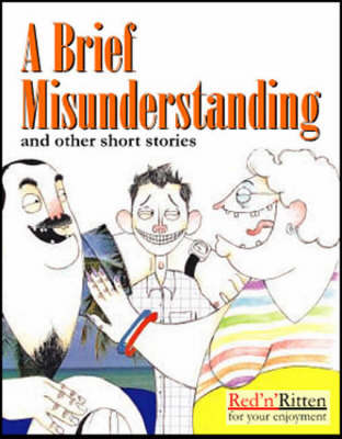 A Brief Misunderstanding and Other Short Stories: v. 2