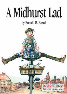 A Midhurst Lad: A Sussex Childhood from the Mid 1920's to the Late 30's