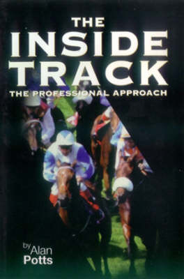 The Inside Track: The Professional Approach