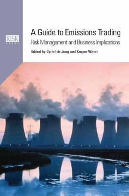 A Guide to Emissions Trading: Risk Management and Business Implications
