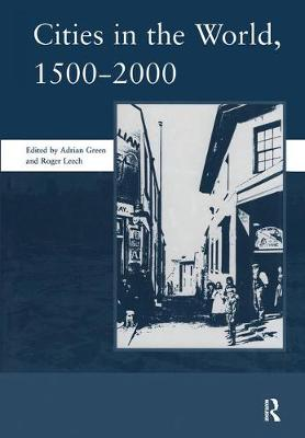 Cities in the World: 1500-2000: v. 3: 1500-2000