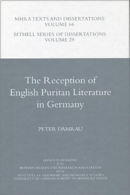 The Reception of English Puritan Literature in Germany