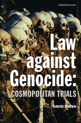 Law Against Genocide: Cosmopolitan Trials