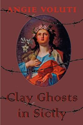 Clay Ghosts in Sicily