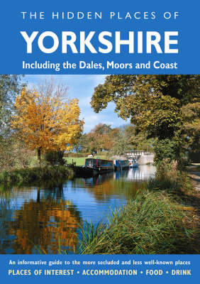 The Hidden Places of Yorkshire