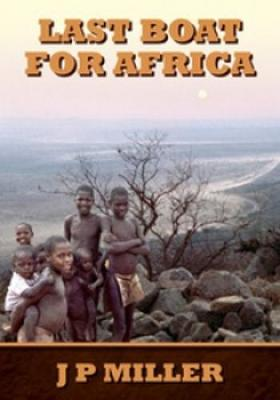 Last Boat for Africa: A District Officer's Experiences During Swaziland's Run Up to Independence in the 1960s