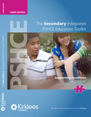 The Secondary Integrated PSHCE Education Toolkit