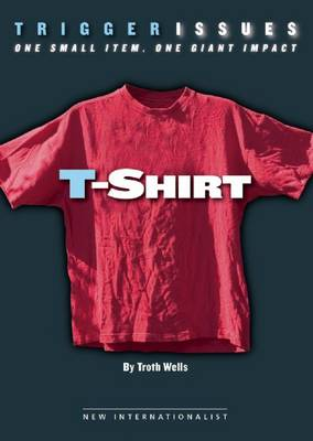 T-Shirt: One small item, one giant impact