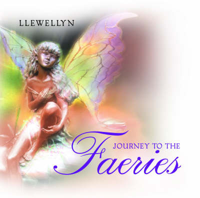 Journey to the Faeries