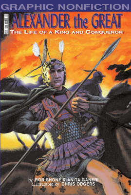 Alexander the Great: The Life of a King and a Conqueror