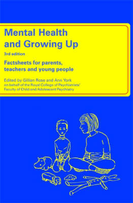 Mental Health and Growing Up: Factsheets for Parents,Teachers and Young People
