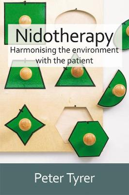 Nidotherapy: Harmonising the Environment with the Patient