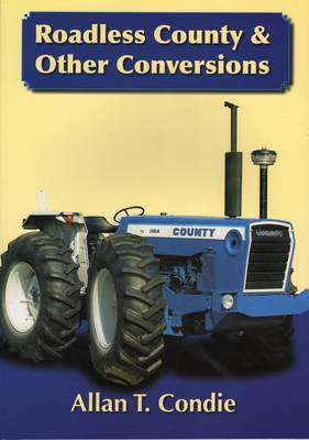 Roadless County and Other Conversions