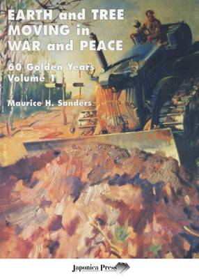 Earth and Tree Moving in War and Peace: 60 Golden Years: Volume 1