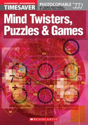 Mind Twisters, Puzzles & Games Elementary - Intermediate