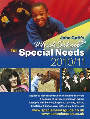 Which School? for Special Needs: 2010/2011