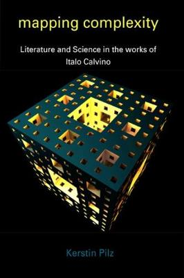 Mapping Complexity: Literature and Science in the Works of Italo Calvino
