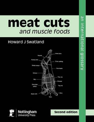 Meat Cuts and Muscle Foods: An International Glossary