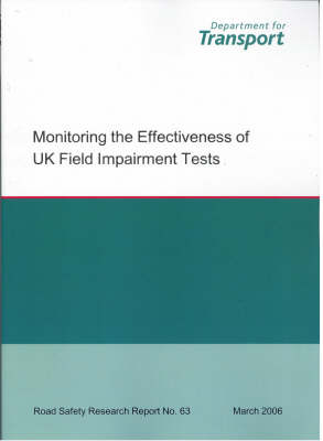 Monitoring the Effectiveness of UK Field Impairment Tests