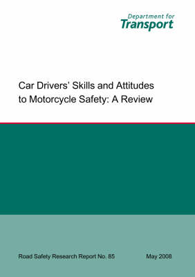 Car Drivers' Skills and Attitudes to Motorcycle Safety: A Review