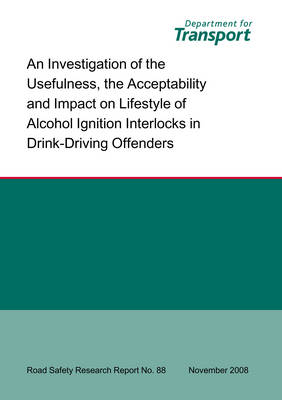 An Investigation of the Usefulness, the Acceptability and Impact on Lifestyle of Alcohol Ignition Interlocks in Drink-driving Offenders Usability of Alcolocks