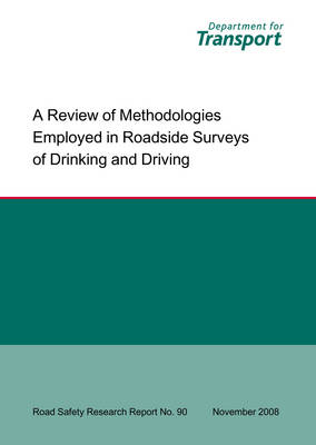 A Review of Methodologies Employed in Roadside Surveys of Drinking and Driving Roadside Surveys of Drink-driving