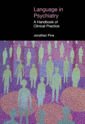 Language in Psychiatry: A Handbook of Clinical Practice
