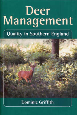 Deer Management: Quality in Southern England