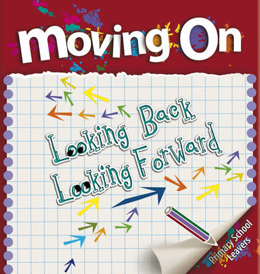 Moving On: Looking Back Looking Forward