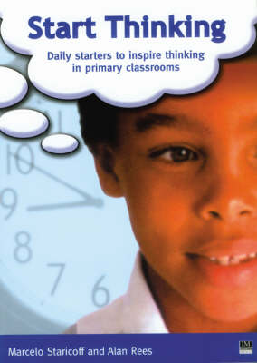 Start Thinking: Daily Starters to Inspire Thinking in Primary Classrooms