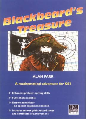 Blackbeard's Treasure: A Mathematical Adventure for KS2