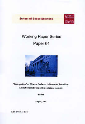 """""""Transgration"""" of Chinese Seafarers in Economic Transition: An Institutional Perspective on Labour Mobility"""
