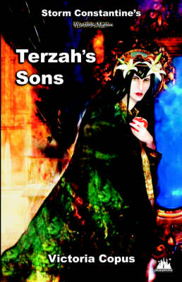 Storm Constantine's Wraeththu Mythos - Terzah's Sons