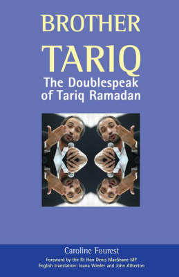 Brother Tariq: The Doublespeak of Tariq Ramadan