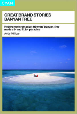 Banyan Tree: A Brand Fit for Paradise