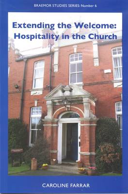 Extending the Welcome: Hospitality in the Church
