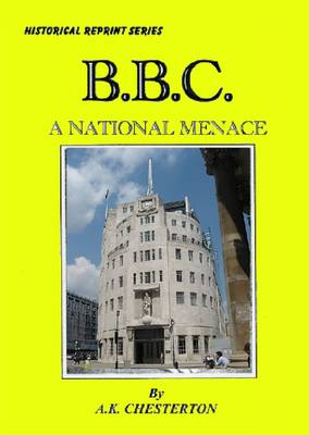 BBC: A National Menace