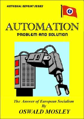 Automation, Problem and Solution: The Answer of European Socialism
