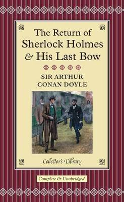 Return of Sherlock Holmes and His Last Bow