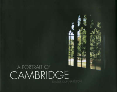 A Portrait of Cambridge: Panorama Pictures from the Beautiful City of Cambridge